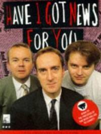 image of Have I Got News for You?: The Shameless Cash-in Book