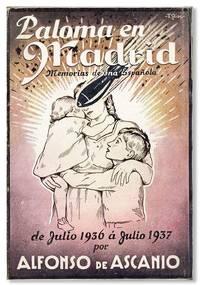 Paloma en Madrid: Memorias de una Española de julio 1936 a julio 1937