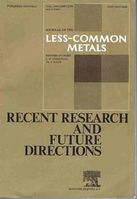 Journal of the Less-Common Metals Volume 100 1984: Recent Research and Future Directions