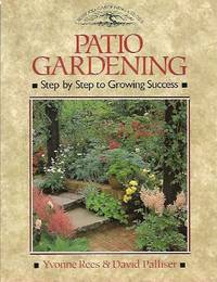 image of Patio Gardening:  Step by Step to Growing Success
