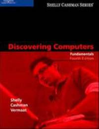 Discovering Computers: Fundamentals, Fourth Edition (Shelly Cashman)
