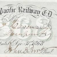 The Original Engraved Union Pacific Railroad Pass, Issued to Jack Casement Who Built the Road, Used by Him to Manage and Supervise Construction of the Transcontinental Railroad Acquired directly from the Casement descendants.
