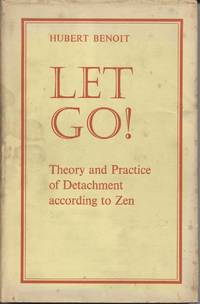 Let Go! Theory and Practice of Detachment According to Zen