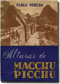 Alturas de Macchu Picchu [The Heights of Macchu Picchu] (Signed Limited Edition)