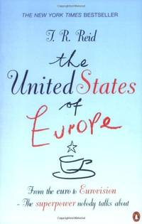United States of Europe : The Superpower No-One Talks About