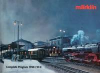 image of Marklin Catalog: Complete Program 1998/99 E