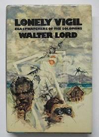 Lonely Vigil: Coastwatchers of the Solomons