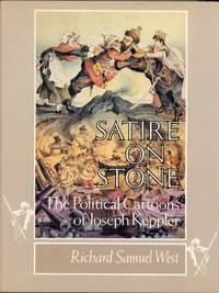 Satire on Stone: The Political Cartoons of Joseph Keppler.