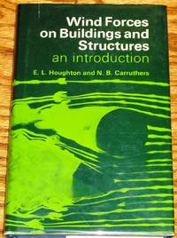 image of Wind Forces on Buildings and Structures, an Introduction