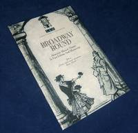 BROADWAY BOUND: American Musical Theater in First Edition and Manuscript