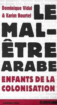 Le mal-être arabe enfants de la colonisation avec les contributions de Serge Govaert &...