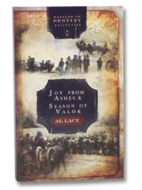 Joy from Ashes / Season of Valor (Battles of Destiny Collection, Volume 3)
