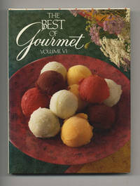 The Best Of Gourmet, 1991 Edition: All Of The Beautifully Illustrated  Menus From 1990, Plus Over 500 Selected Recipes  - 1st Edition/1st Printing