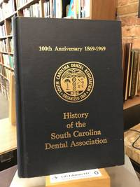 History of the South Carolina Dental Association,