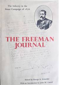 image of The Freeman Journal. the Infantry in the Sioux Campaign of 1876