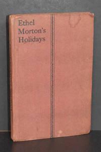 Ethel Morton's Holidays
