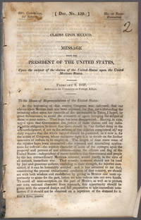 [drop-title] Claims upon Mexico. Message from the President of the United States, upon the subject of the claims of the United Staes upon the United Mexican States.