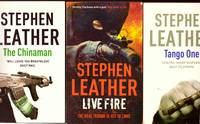LIVE FIRE; TANGO ONE,  THE CHINAMAN : 3 Vols as a job lot by  STEPHEN LEATHER - Paperback - First  Edition. - 2002-9 - from BOOKLOVERS PARADISE (SKU: 12208)