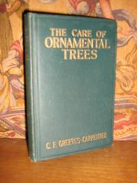 The Care Of Ornamental Trees