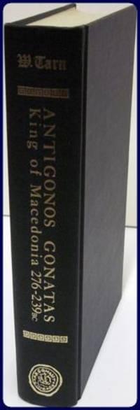 ANTIGONOS GONATAS. A King of Macedonia 276-239