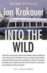 Into the Wild by Jon Krakauer - Paperback - 1997 - from ThriftBooks and Biblio.co.uk