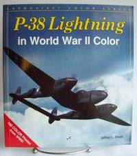 P-38 Lightning in World War II Color by Ethell, Jeffrey - 1994