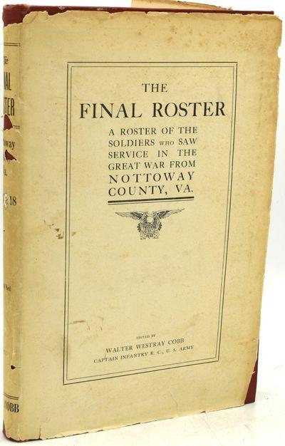 Blackstone, Virginia: W. W. Cobb, 1920. First Edition. Hard Cover. Very Good binding/Fair dust jacke...
