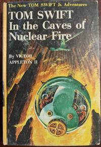 image of Tom Swift in the Caves of Nuclear Fire