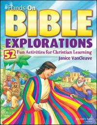 Hands On Bible Explorations : 52 Fun Activities for Christian Learning