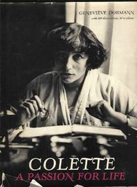 Colette.  A Passion for Life