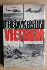 The Wars in Vietnam 1954-1973.