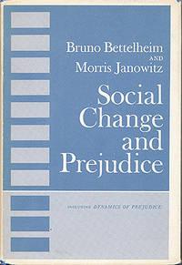 Social Change and Prejudice (includes The Dynamics of Prejudice)