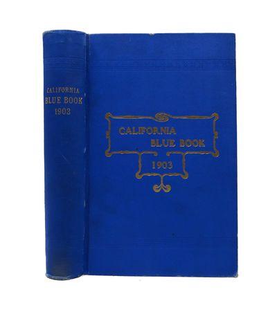 Sacramento, 1903. 1st edition. Blue cloth binding with gilt stamped lettering to spine and cover. Mo...