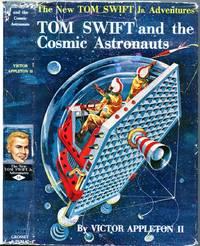 Tom Swift and The Cosmic Astronauts   (New Tom Swift Jr. Adventures; 16)