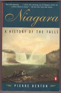 Niagara  A History of the Falls by  Pierre Berton - Paperback - 1998 - from Range & River Books and Biblio.com