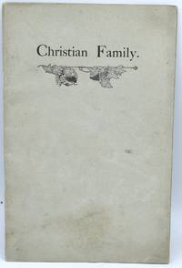 CHRISTIAN FAMILY OF VIRGINIA: A BRIEF OUTLINE OF THE EARLY HISTORY OF THE FAMILY IN THE COUNTIES OF CHARLES CITY AND NEW KENT, AND AN ATTEMPT TO TRACE THE DESCENDANTS OF WILLIAM CHRISTIAN. ..