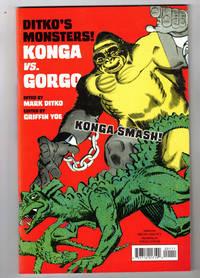 Ditko's Monsters! Konga vs. Gorgo