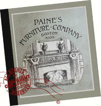 image of 1892 Paine's Furniture Company : A modern reprint of the original wholesale samples Brochure