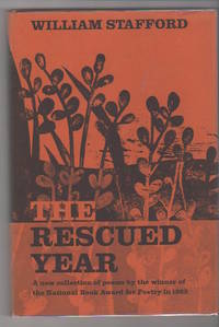 THE RESCUED YEAR by  William Stafford - First edition - 1966 - from Alexander Rare Books (SKU: 4497)
