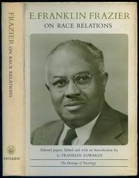 E. Franklin Frazier on Race Relations