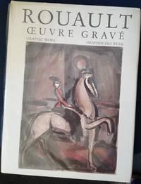 ROUAULT. OEUVRE GRAVÉ - GRAPHIC WORK - GRAPHISCHES WERK - VOL. I