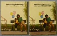 Practicing Parenting:  Creative Ideas for Learning About Children