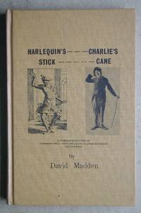Harlequin's Stick Charlie's Cane. A Comparative Study of Commedia Dell' Arte and Silent Slapstick Comedy.