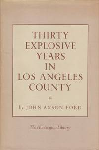 Thirty Explosive Years in Los Angeles County