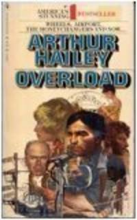 OVERLOAD by  ARTHUR HAILEY - Paperback - 1979-01-01 - from The Book Shelf and Biblio.com
