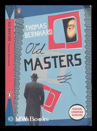 image of Old masters : a comedy / Thomas Bernhard
