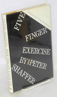 Five Finger Excercise; a play in two acts and four scenes