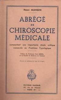 Henri Mangin.  Abrégé de chiroscopie médicale: Comportant une importante...