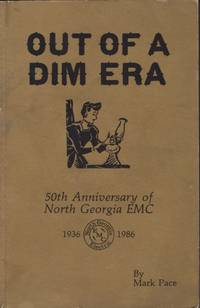 Out of A Dim Era: 50th Anniversary of North Georgia EMC 1936-1986