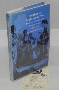image of Soldiers of light and love; northern teachers and Georgia blacks, 1865-1873